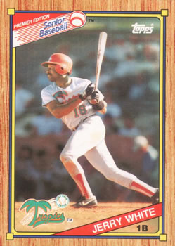 1989 Topps Senior League #8 Jerry White Front
