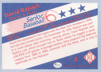1990 Pacific Senior League #3 Dave Rajsich Back
