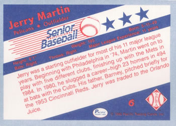 1990 Pacific Senior League #6 Jerry Martin Back