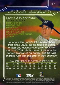 2015 Stadium Club #17 Jacoby Ellsbury Back