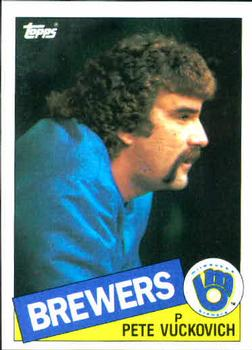 1985 Topps #254 Pete Vuckovich Front