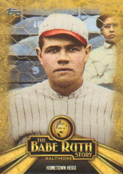 2015 Topps - The Babe Ruth Story #BR-2 Hometown Hero Front