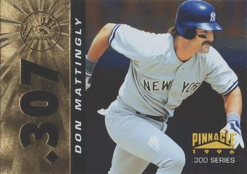1996 Pinnacle - Foil #307 Don Mattingly Front