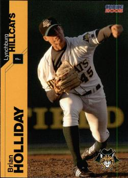 2005 Choice Lynchburg Hillcats #13 Brian Holliday Front