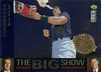 1997 Collector's Choice - The Big Show World Headquarters #9 Jose Canseco Front