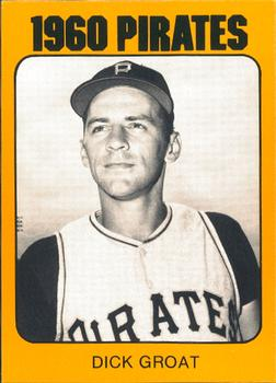 1980 TCMA 1960 Pittsburgh Pirates #0032 Dick Groat Front