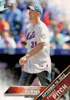 2016 Topps - First Pitch (Series 2) #FP-13 Edward Burns Front