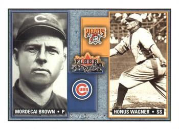2002 Fleer Fall Classic - Rival Factions #5RF Mordecai Brown / Honus Wagner Front