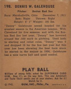 1940 Play Ball #198 Denny Galehouse Back