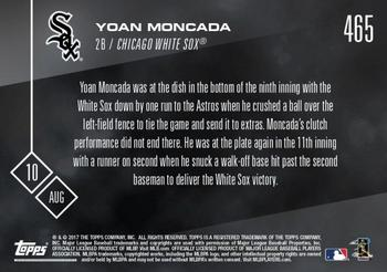 2017 Topps Now #465 Yoan Moncada Back