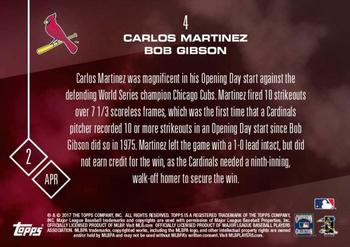 2017 Topps Now #4 Carlos Martinez / Bob Gibson Back