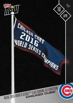 2017 Topps Now #32 Chicago Cubs Front
