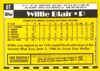 1990 Topps Traded #8T Willie Blair Back