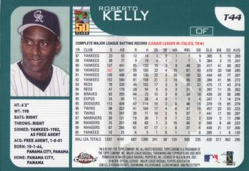 2001 Topps Traded & Rookies #T44 Roberto Kelly Back