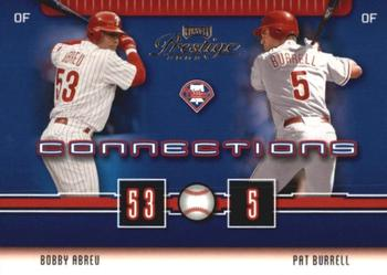 2003 Playoff Prestige - Connections #C-49 Pat Burrell / Bobby Abreu Front