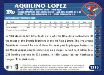 Verzamelkaarten: sport 2003 Upper Deck Sweet Spot #226 Beginnings Aquilino Lopez Toronto Blue Jays Card