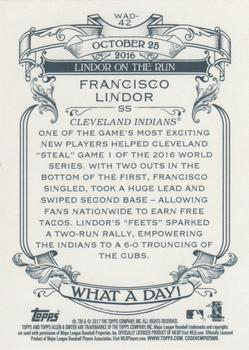 2017 Topps Allen & Ginter - What a Day! #WAD-42 Francisco Lindor Back