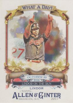 2017 Topps Allen & Ginter - What a Day! #WAD-42 Francisco Lindor Front