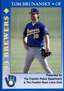 1993 Milwaukee Brewers Police - Franklin PD, Franklin Noon Lions Club and Cher-Make #3 Tom Brunansky Front