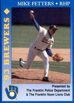 1993 Milwaukee Brewers Police - Franklin PD, Franklin Noon Lions Club and Cher-Make #7 Mike Fetters Front