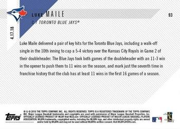 LUKE MAILE 2018 TOPPS NOW #203 DELIVERS WALK-OFF IN BLUE JAYS WIN OVER RED SOX