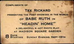 1920 Tex Rickard Babe Ruth Headin' Home #NNO Babe Ruth Back