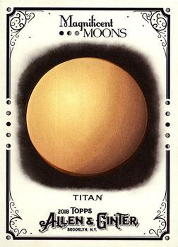 2018 Topps Allen & Ginter - Magnificent Moons #MM-8 Titan - Saturn Front