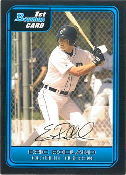2006 Bowman - Prospects #B53 Eric Rodland Front