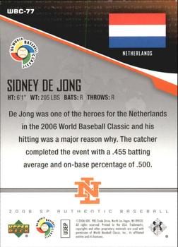 2006 SP Authentic - WBC Future Watch #77 Sidney de Jong Back