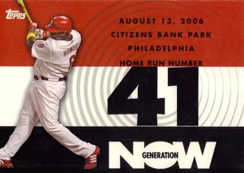 2007 Topps - Generation Now #GN41 Ryan Howard Front