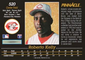 1993 Pinnacle #520 Roberto Kelly Back