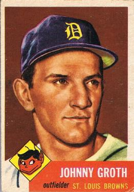 1953 Topps #36 Johnny Groth Front