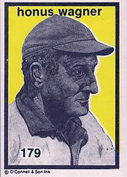 1984-89 O'Connell and Son Ink #179 Honus Wagner Front