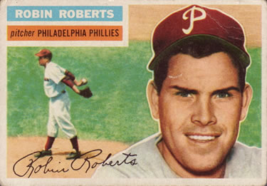 1956 Topps #180a Robin Roberts Front