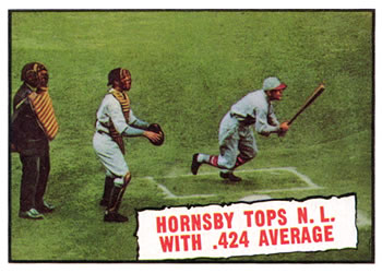 1961 Topps #404 Hornsby Tops NL With .424 Average Front