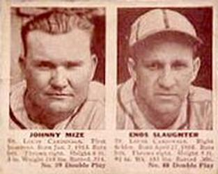1941 Double Play #39 Johnny Mize / Enos Slaughter Front