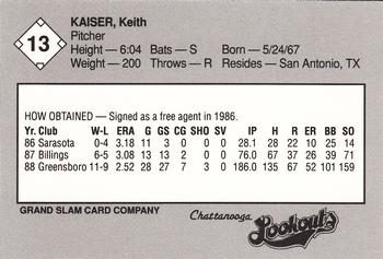 1989 Grand Slam Chattanooga Lookouts #13 Keith Kaiser Back
