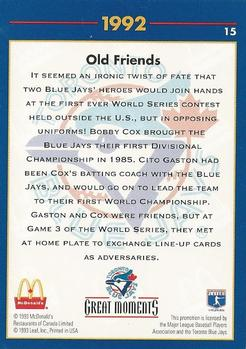 1993 Donruss McDonald's Toronto Blue Jays Great Moments #15 1992-WS Old Friends (Cito Gaston / Bobby Cox) Back