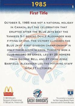 1993 Donruss McDonald's Toronto Blue Jays Great Moments #1 1985-First Title Back