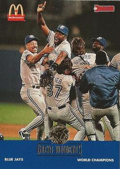 1993 Donruss McDonald's Toronto Blue Jays Great Moments #23b 1992-WS Champions Front