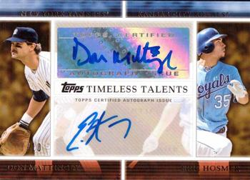 2012 Topps - Timeless Talents Dual Autographs #TTDA-MH Don Mattingly / Eric Hosmer Front
