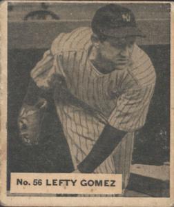 1936 World Wide Gum V355 #56 Lefty Gomez Front