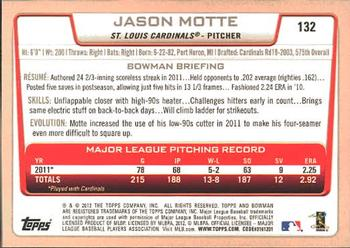 2012 Bowman #132 Jason Motte Back