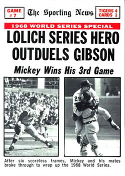 1969 Topps #168 World Series Game 7 - Lolich Series Hero Outduels Gibson Front