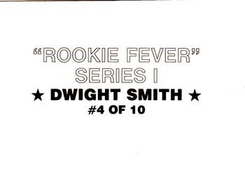 1989 Rookie Fever Series I (unlicensed) #4 Dwight Smith Back