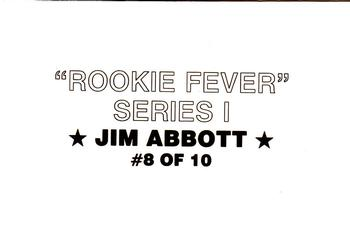 1989 Broder Rookie Fever (unlicensed) #8 Jim Abbott Back