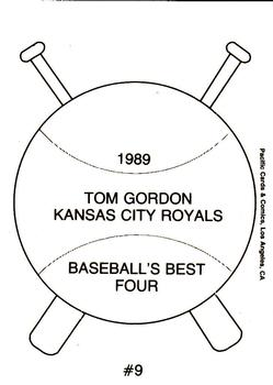 1989 Pacific Cards & Comics Baseball's Best Four (unlicensed) #9 Tom Gordon Back
