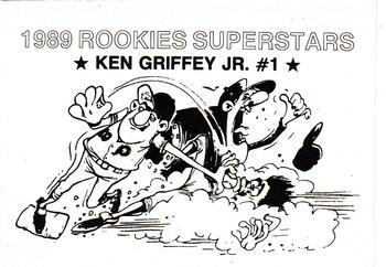 1989 Broder Rookies Superstars (unlicensed) #1 Ken Griffey Jr. Back