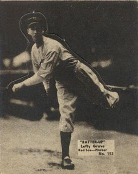 1934-36 Batter-Up (R318) #153 Lefty Grove Front