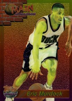 1993-94 Finest - Main Attraction #15 Eric Murdock Front